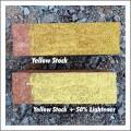Yellow Stock with Lightener added